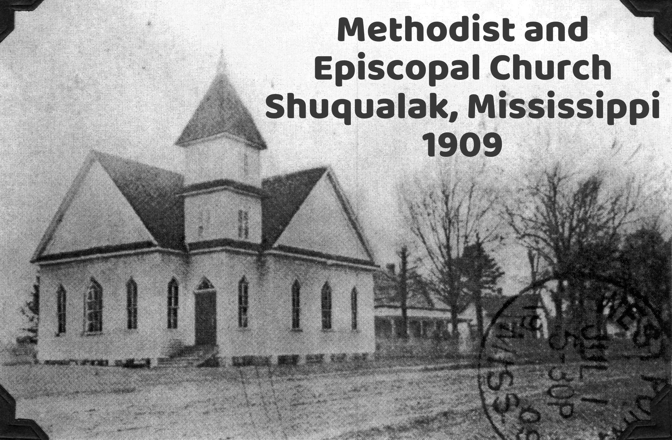 Methodist and Episcopal Church of Shuqualak, Mississippi in 1909