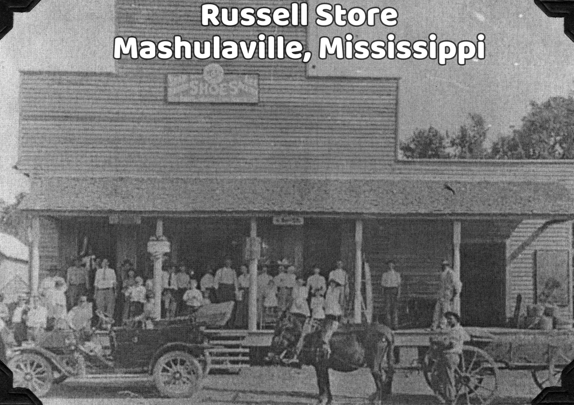 Russell Store in Mashulaville, Mississippi